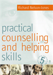 Practical Counselling & Helping Skills: Text and Activities for the Lifeskills Counselling Model