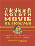 Videohound\'s Golden Movie Retriever