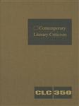 Contemporary Literary Criticism, Volume 350