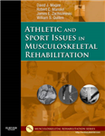 Athletic and Sport Issues in Musculoskeletal Rehabilitation
