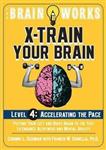 Brain Works: X-train Your Brain Level 4