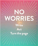 No Worries Guided Journal