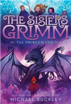 Problem Child The Sisters Grimm #3