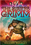 Sisters Grimm: Book One: The Fairy-Tale Detectives (10th ann