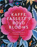 Kaffe Fassett's Bold Blooms: Quilts and Other Works Celebrat