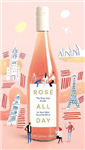 Rose All Day: An Essential Guide to Your New Favorite Wine