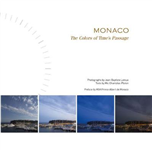 Monaco; The Colors of Time's Passage