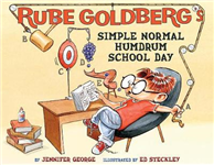 Rube Goldberg\'s Simple Normal Humdrum School Day