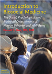 Introduction to Biosocial Medicine