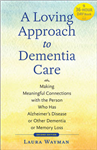 Loving Approach to Dementia Care