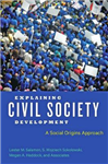 Explaining Civil Society Development: A Social Origins Approach