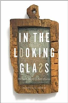 In the Looking Glass: Mirrors and Identity in Early America