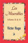Les Miserables; Volume III & IV