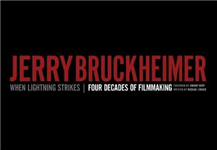 Jerry Bruckheimer: When Lightning Strikes