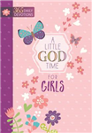 Little God Time for Girls, A: 365 Daily Devotions
