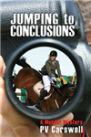 Jumping to Conclusions: A Murder Mystery