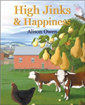 High Jinks and Happiness
