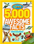5,000 Awesome Facts About Everything!