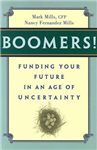 Boomers! Funding Your Future in an Age of Uncertainty