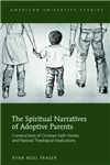 Spiritual Narratives of Adoptive Parents