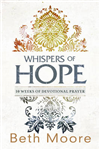 Whispers of Hope: 10 Weeks of Devotional Prayer