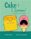 Cake & I Scream!
