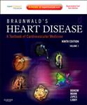 Braunwald\'s Heart Disease: A Textbook of Cardiovascular Medicine