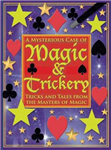 Mysterious Case of Magic & Trickery