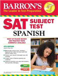 Barron\'s SAT Subject Test Spanish: with MP3 CD