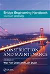 Bridge Engineering Handbook: Construction and Maintenance