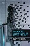 Shadow Algorithms Data Miner