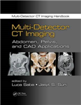 Multi-Detector CT Imaging: Abdomen, Pelvis, and CAD Applications