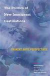 Politics of New Immigrant Destinations