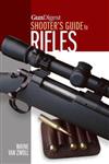 Gun Digest Shooter\'s Guide to Rifles