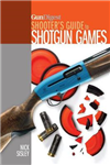 Gun Digest Shooter\'s Guide to Shotgun Games