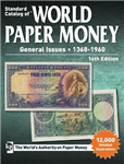 Standard Catalog of World Paper Money, General Issues, 1368-