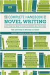 Complete Handbook of Novel Writing 3rd Edition