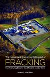 Human and Environmental Impact of Fracking