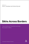 Sikhs Across Borders: Transnational Practices of European Sikhs