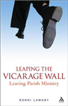 Leaping the Vicarage Wall: Leaving Parish Ministry