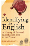 Identifying the English: A History of Personal Identification 1500 - 2010