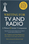 Writing for TV and Radio: A Writers\' and Artists\' Companion