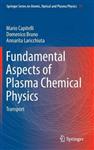 Fundamental Aspects of Plasma Chemical Physics: Transport