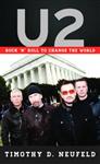 U2: Rock \'n\' Roll to Change the World