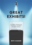 Great Exhibits!