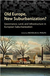 Old Europe, New Suburbanization?