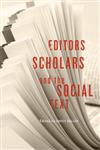 Editors, Scholars, and the Social Text