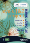Project Student Guide: Levels 1 & 2