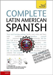 Complete Latin American Spanish Beginner to Intermediate Course: Learn to Read, Write, Speak and Understand a New Language with Teach Yourself