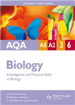 AQA AS/A-level Biology Student Unit Guide: Investigative and Practical Skills in Biology: Unit 3 & 6